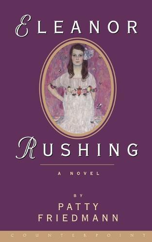 Eleanor Rushing: A Novel (Paperback)
