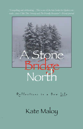 A Stone Bridge North (Paperback)