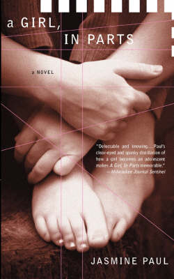 A Girl, in Parts (Paperback)