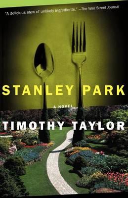 Stanley Park: A Novel (Paperback)