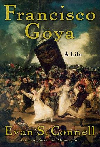 Francisco Goya: Life and Times (Paperback)