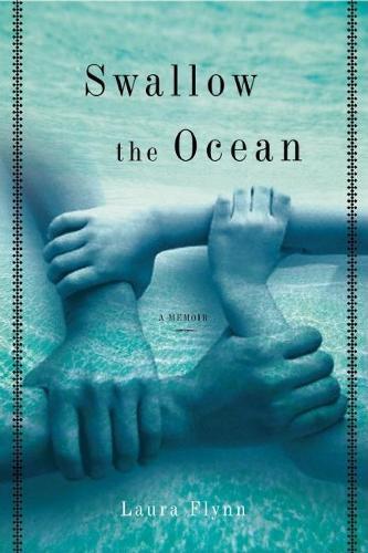 Swallow the Ocean: A Memoir (Hardback)