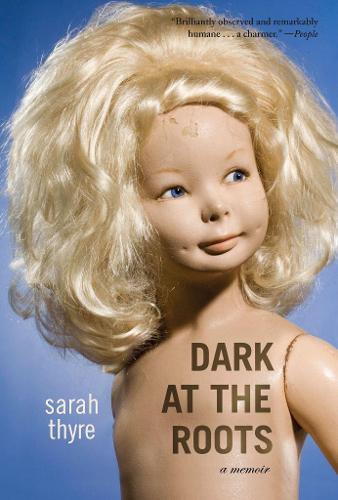 Dark at the Roots: A Memoir (Paperback)