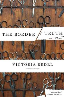 The Border of Truth: A Novel (Paperback)