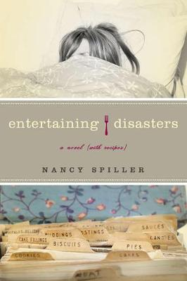 Entertaining Disasters: A Novel (With Recipes) (Paperback)