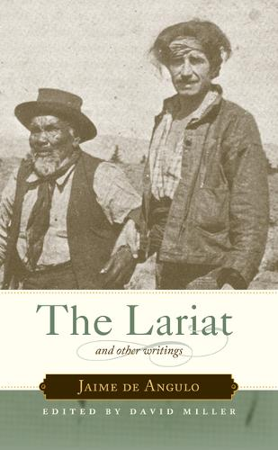 The Lariat: And Other Writings (Hardback)