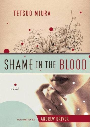 Shame in the Blood: A Novel (Paperback)