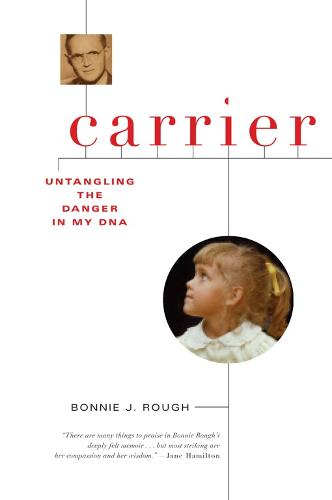 Carrier: Untangling the Danger in My DNA (Paperback)