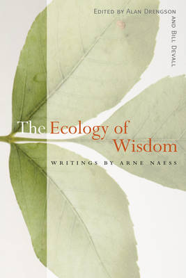 The Ecology of Wisdom (Paperback)