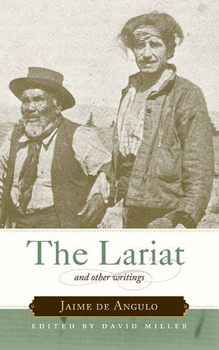 The Lariat: And Other Writings (Paperback)