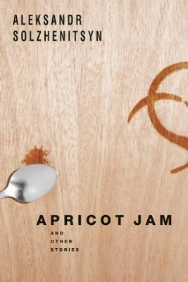 Apricot Jam: And Other Stories (Hardback)