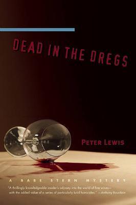 Dead in the Dregs - Babe Stern Mysteries (Hardback)