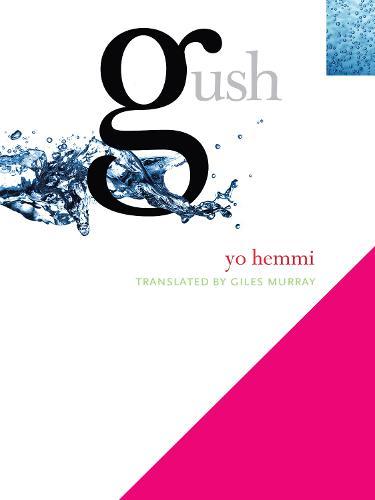Gush (Paperback)