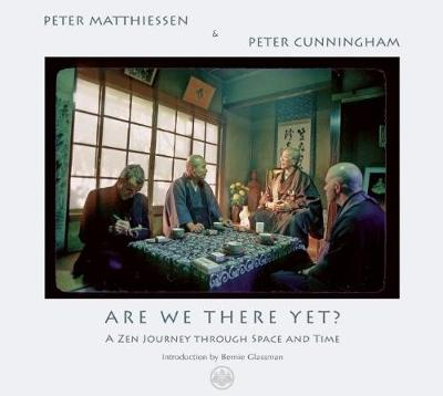 Are We There Yet?: A Zen Journey Through Space and Time (Paperback)