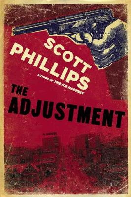 The Adjustment (Hardback)