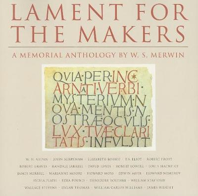 Lament for the Makers: A Memorial Anthology (Paperback)