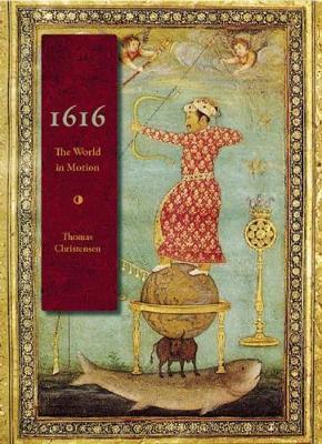 1616: The World in Motion (Hardback)