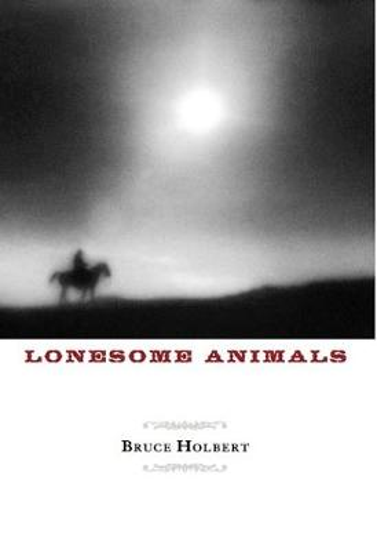Lonesome Animals (Hardback)