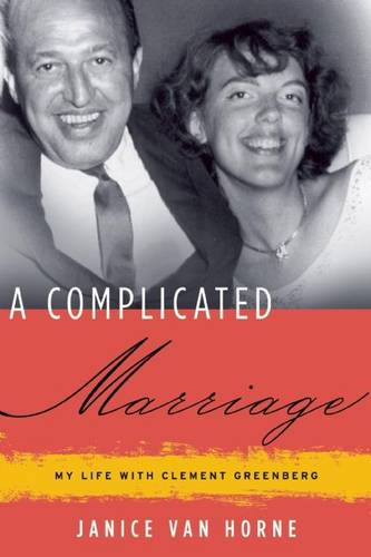 A Complicated Marriage: My Life with Clement Greenberg (Hardback)