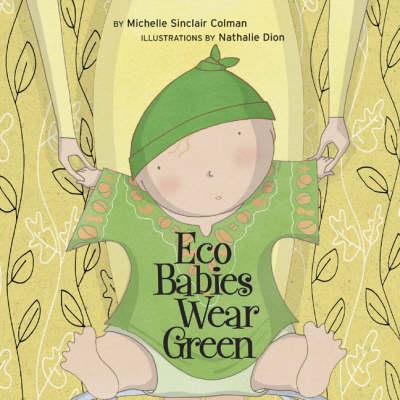 Eco Babies Wear Green - Urban Babies Wear Black (Board book)