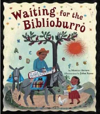 Waiting for the Biblioburro (Hardback)