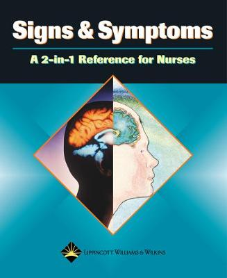 Signs and Symptoms: A 2-in-1 Reference for Nurses - 2-in-1 Reference for Nurses Series (Paperback)