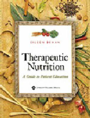 Therapeutic Nutrition: A Guide to Patient Education (Spiral bound)