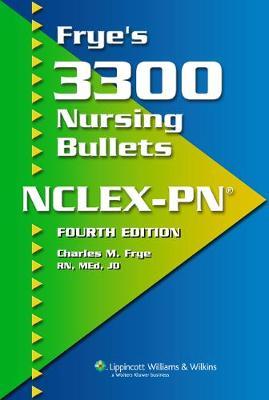 Frye's 3300 Nursing Bullets for NCLEX-PN (R) (Paperback)