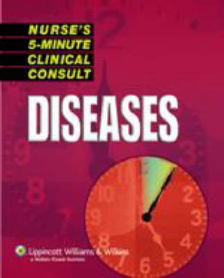 Nurse's 5-Minute Clinical Consult: Diseases - The 5-Minute Consult Series (Paperback)