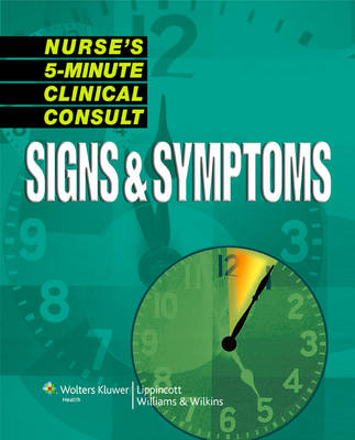 Nurse's 5-minute Clinical Consult: Signs and Symptoms (Paperback)