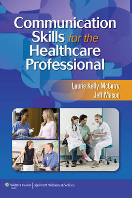 Communication Skills for the Healthcare Professional (Paperback)
