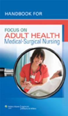 Handbook for Focus on Adult Health: Medical-Surgical Nursing (Paperback)