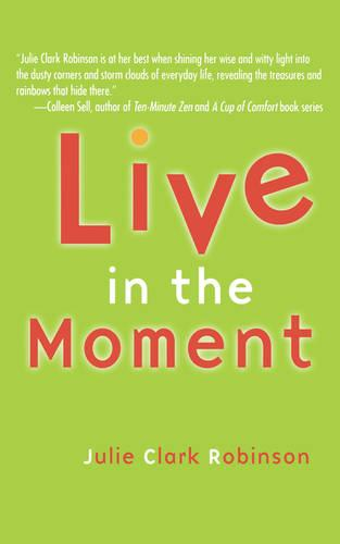 Live In The Moment (Paperback)
