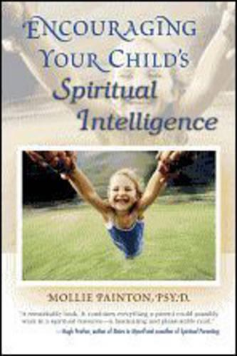 Encouraging Your Child's Spiritual Intelligence (Paperback)