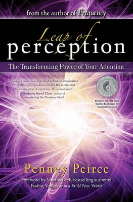 Leap of Perception: The Transforming Power of Your Attention (Paperback)