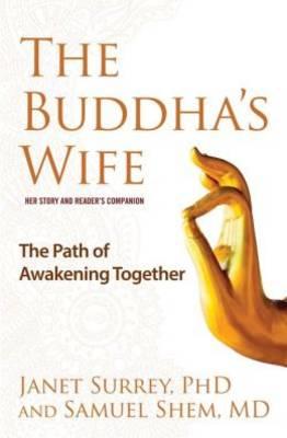 The Buddha's Wife: The Path of Awakening Together (Hardback)