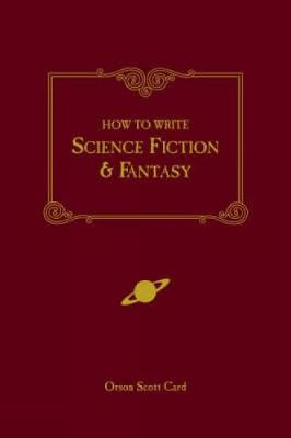 How to Write Science Fiction and Fantasy (Paperback)