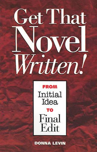 Get That Novel Written! (Paperback)