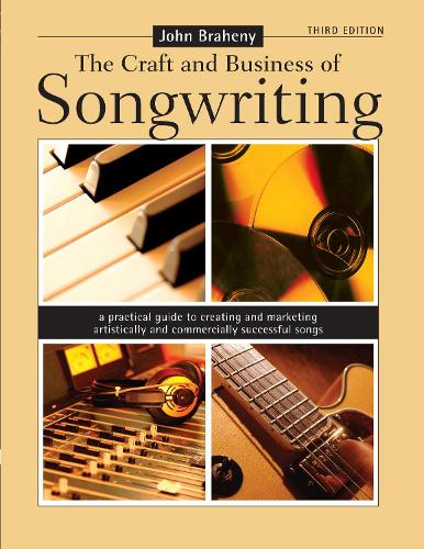 Craft and Business of Songwriting (Paperback)