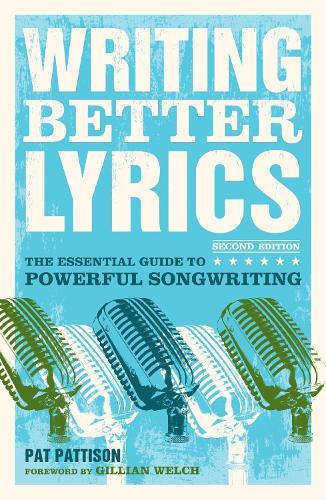 Writing Better Lyrics (Paperback)