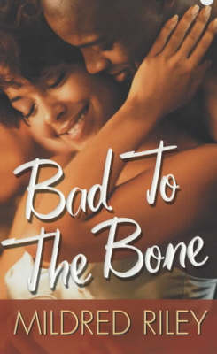 Bad To The Bone (Paperback)