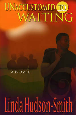Unaccustomed To Waiting (Paperback)