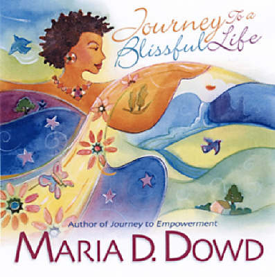 Journey To A Blissful Life (Paperback)
