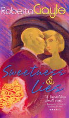 Sweetness & Lies (Paperback)