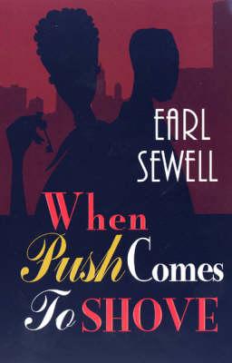 When Push Comes To Shove (Paperback)