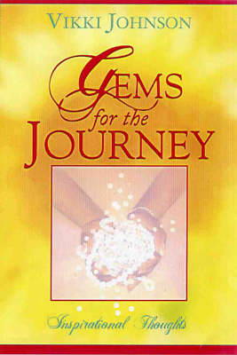 Gems For The Journey: Inspirational Thoughts (Paperback)