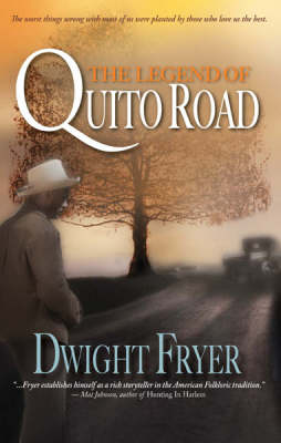 The Legend Of Quito Road (Paperback)