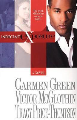 Indecent Exposure (Paperback)