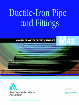 Ductile Iron Pipe and Fittings M41 2E (Paperback)