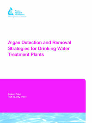 Algae Detection and Removal Strategies for Drinking Water Treatment Plants (Paperback)